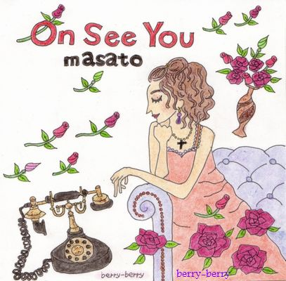 『On See You』masato♪.jpg
